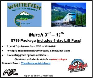 Red Eye - Whitefish Trip March 3-11, 2018
